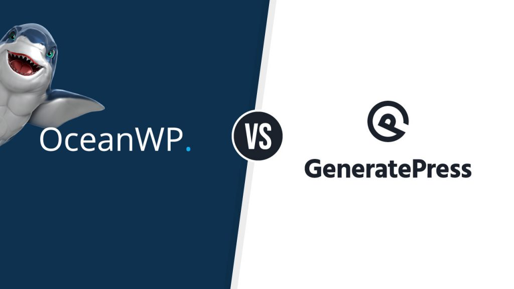 GeneratePress vs OceanWP 2